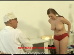a plumpy busty Russian babe on a gyno exam gets rude treatment